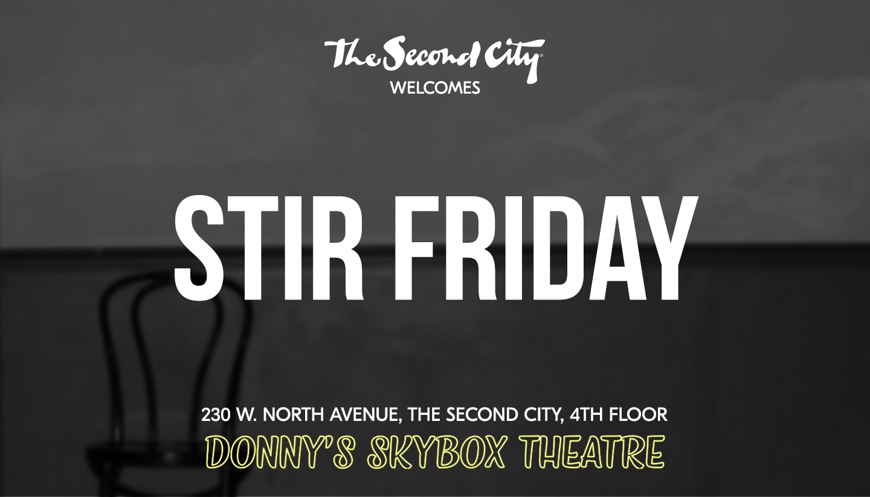 Stir Friday Night