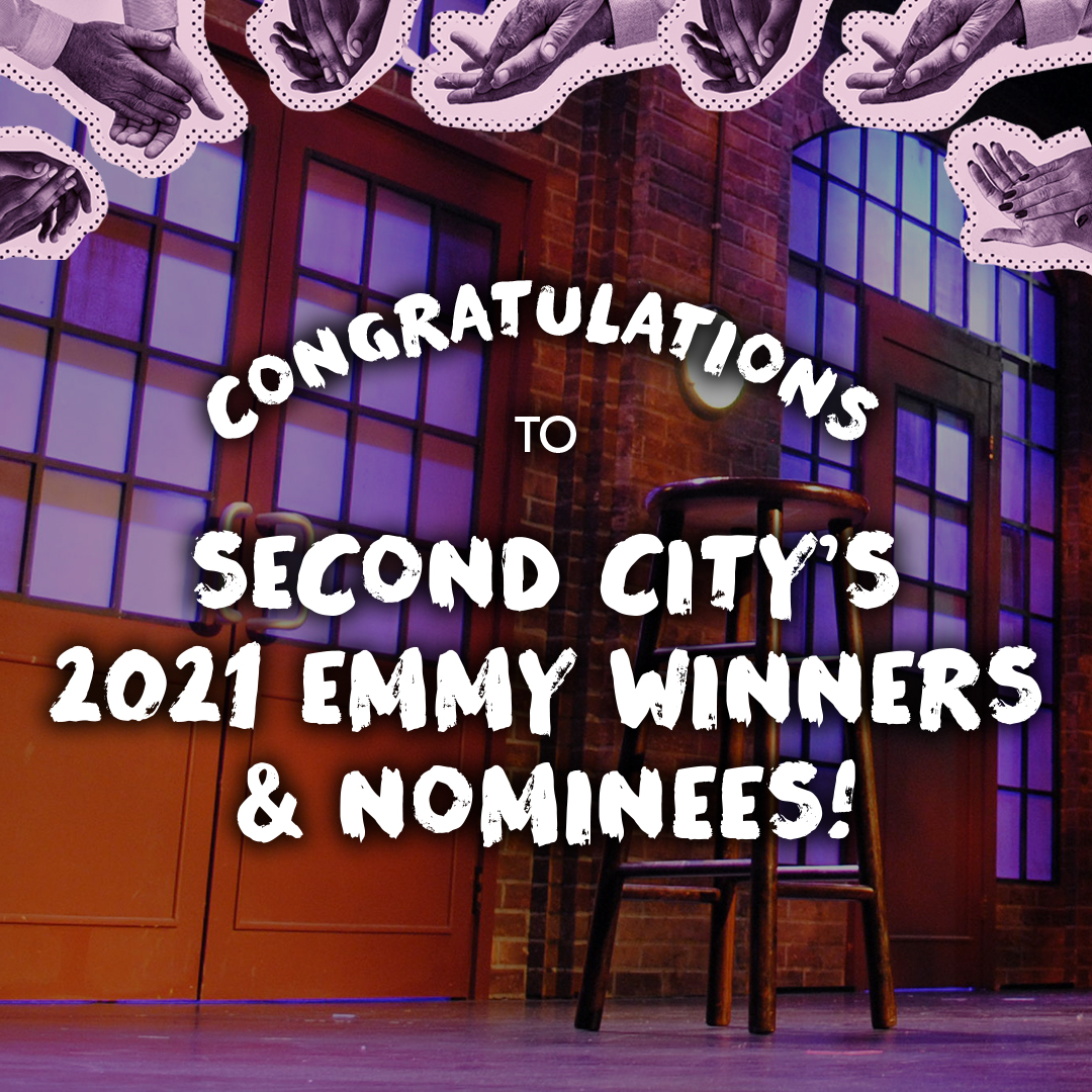 Congratulations to Second City's 2021 Emmy Winners & Nominees