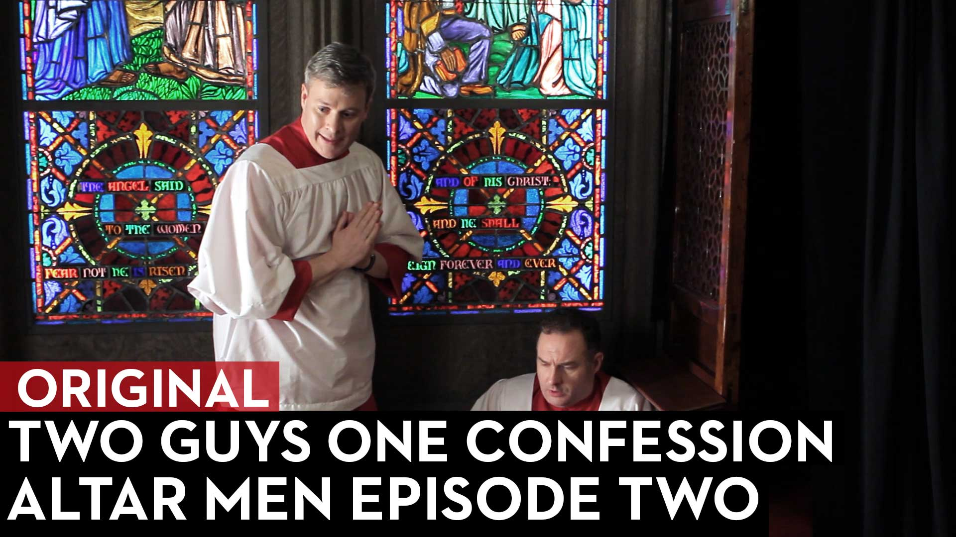 Two Guys, One Confession: Altar Men Episode 2