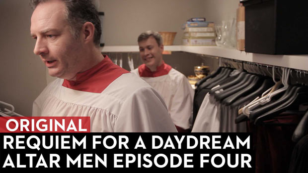 Requiem For A Day Dream: Altar Men Episode 4