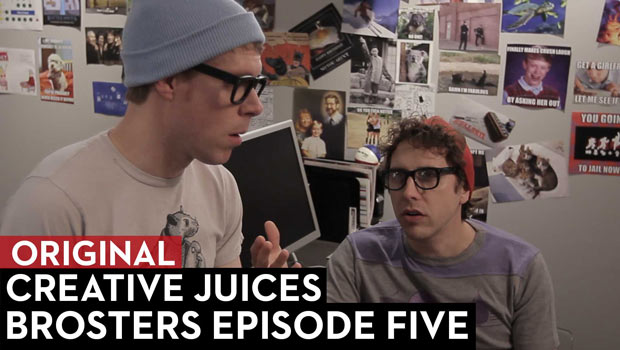 Creative Juices: Brosters Episode 5