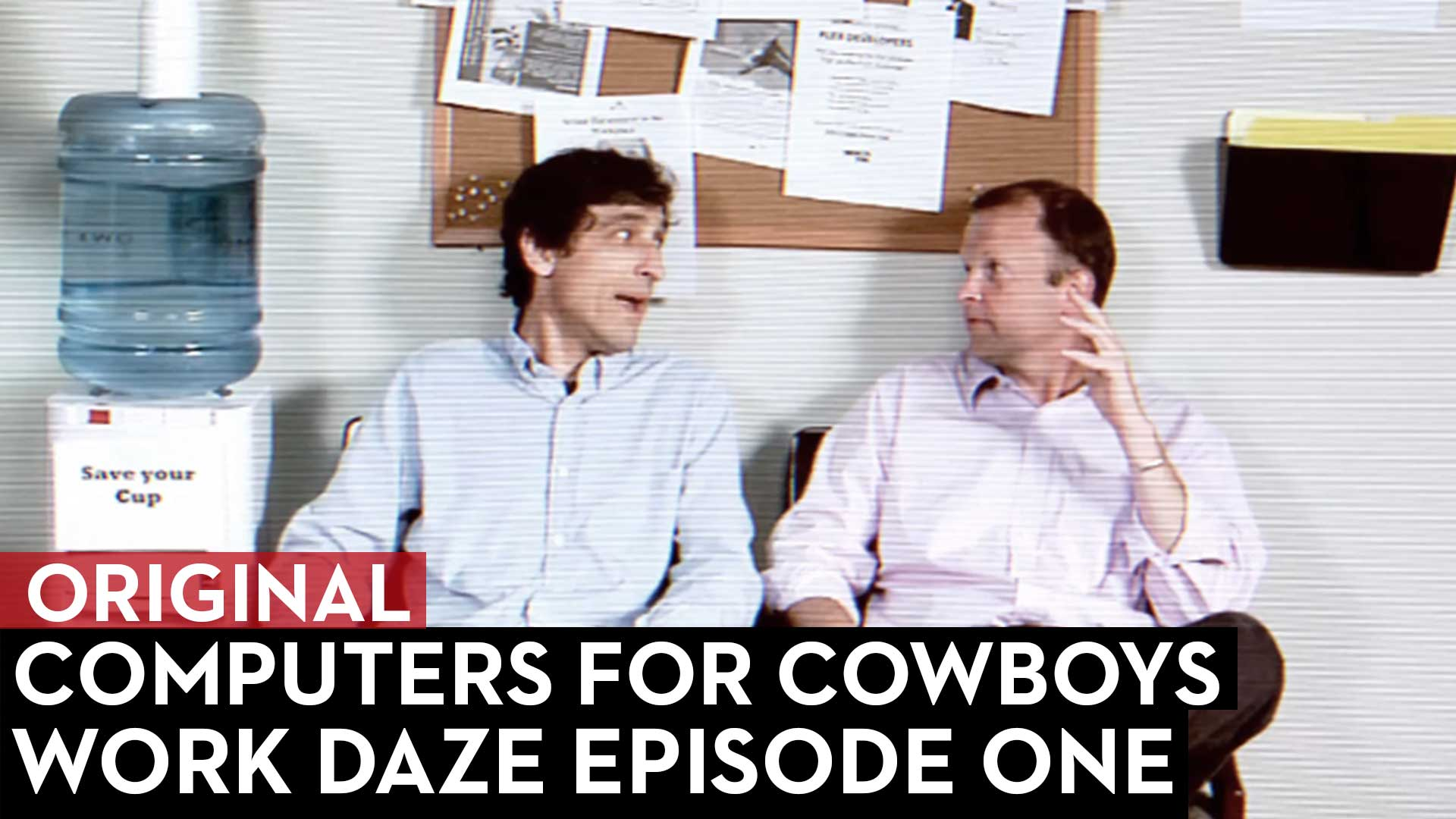 Work Daze Episode One: Computers for Cowboys