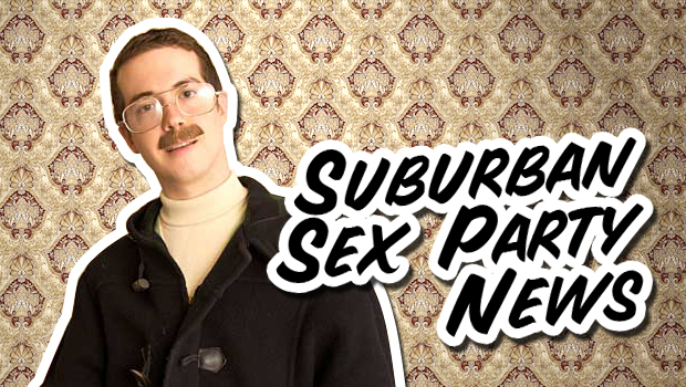 Suburban Sex Party News