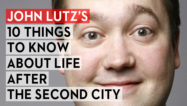 John Lutz's 10 Things to Know About Life After The Second City