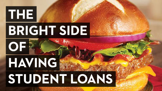 The Bright Side of Having Student Loans