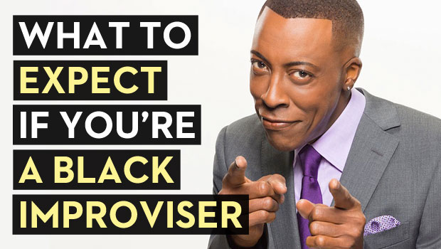 What to Expect if You're a Black Improviser