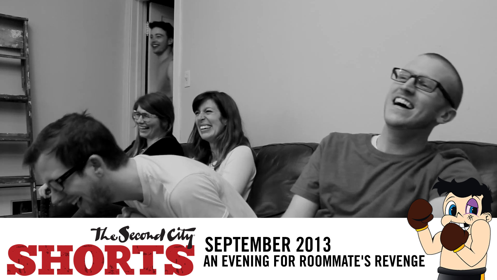 An Evening For Roommate's Revenge – Second City Shorts Winner 9/13