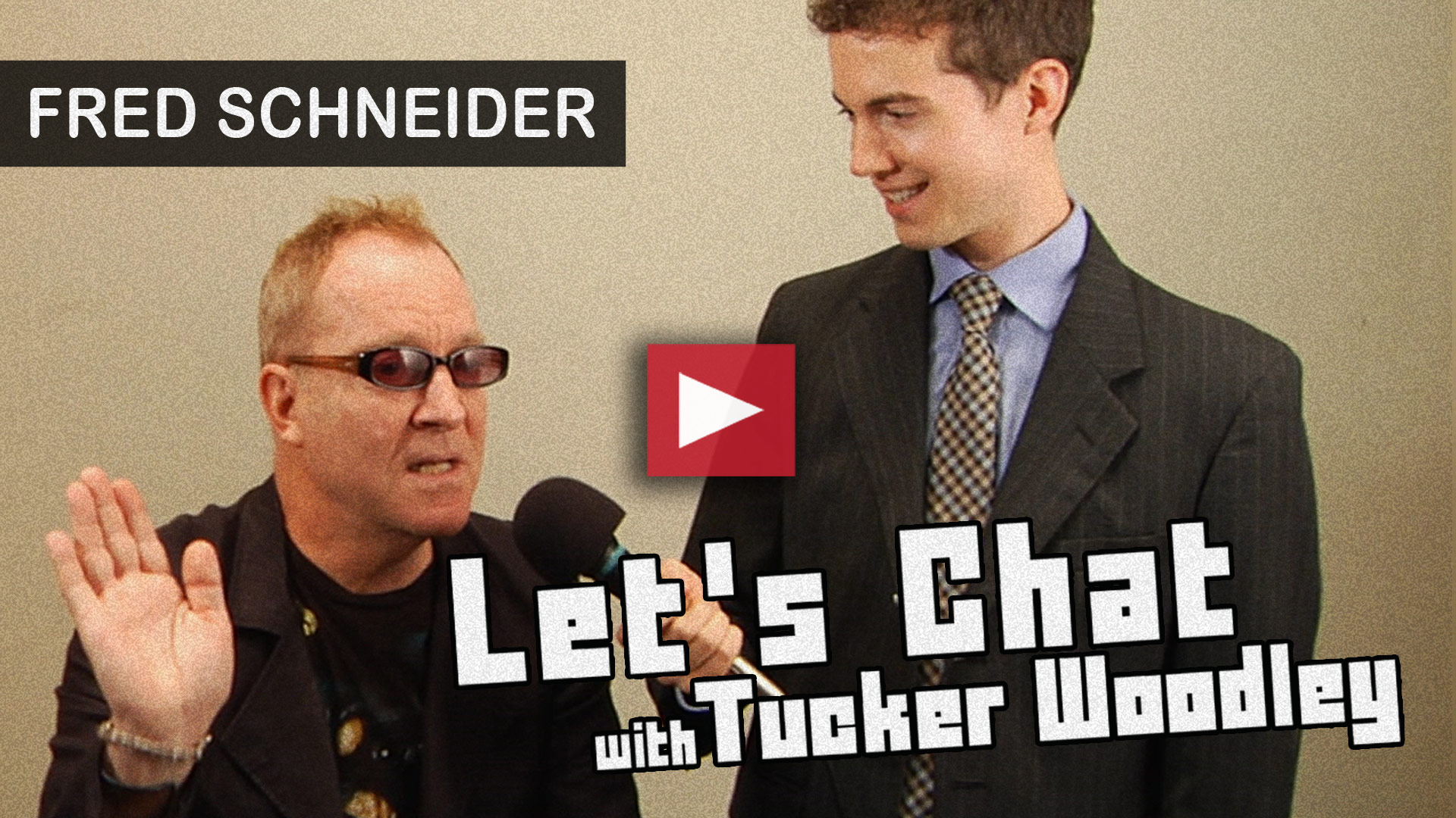 Fred Schneider on Let's Chat with Tucker Woodley