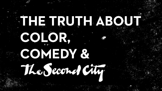 The Truth About Color, Comedy & The Second City