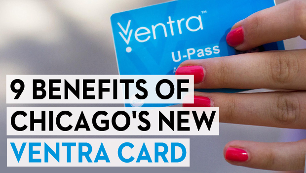 9 Benefits of Chicago's New Ventra Card