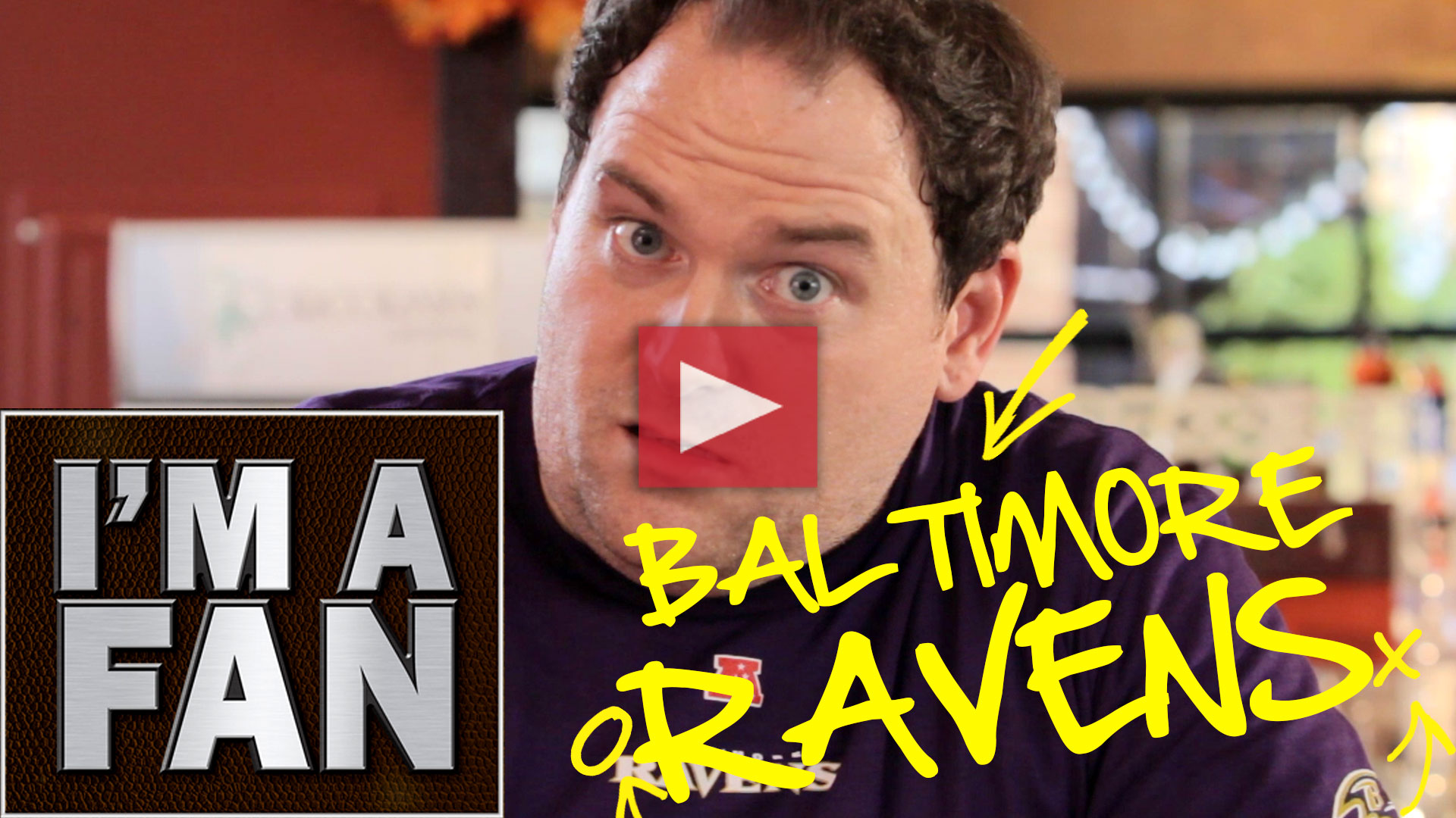 I'm a Fan – Baltimore Ravens