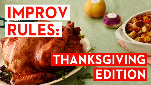 Improv Rules: Thanksgiving Edition