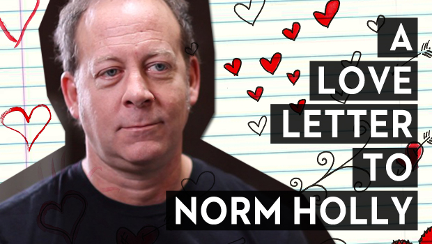 A Love Letter to Norm Holly