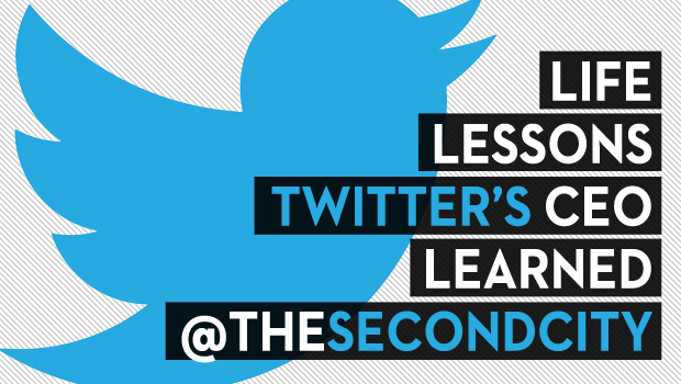 Life Lessons Twitter's CEO Learned @TheSecondCity
