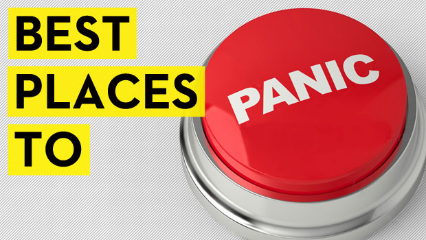 Best Places to Panic