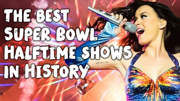 The Best Super Bowl Halftime Shows In History