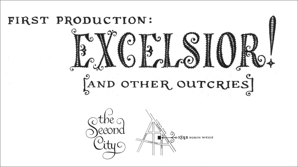 Excelsior and Other Outcries