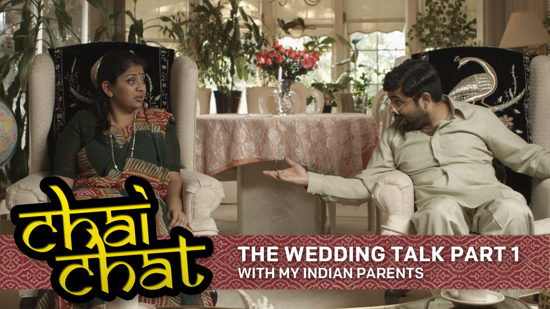 Chai Chat: The Wedding Talk [Part 1] – With My Indian Parents