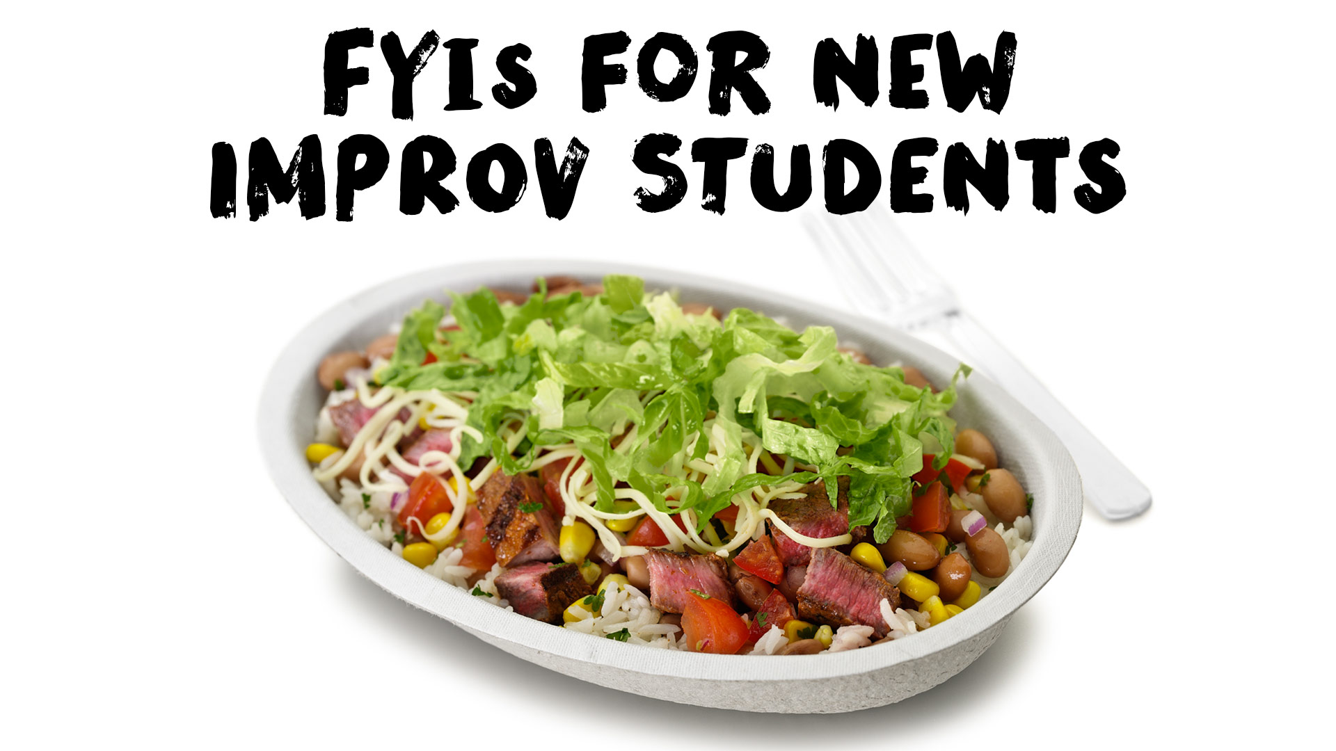 FYIs for New Improv Students