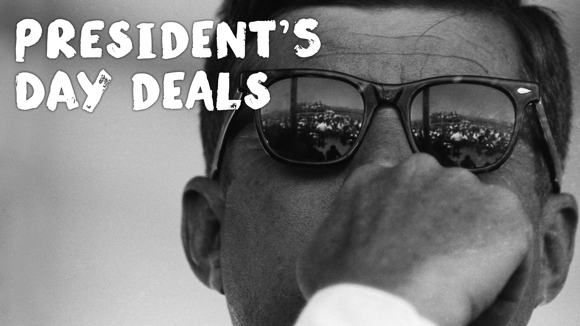 Let's Make a Presidents' Day Deal