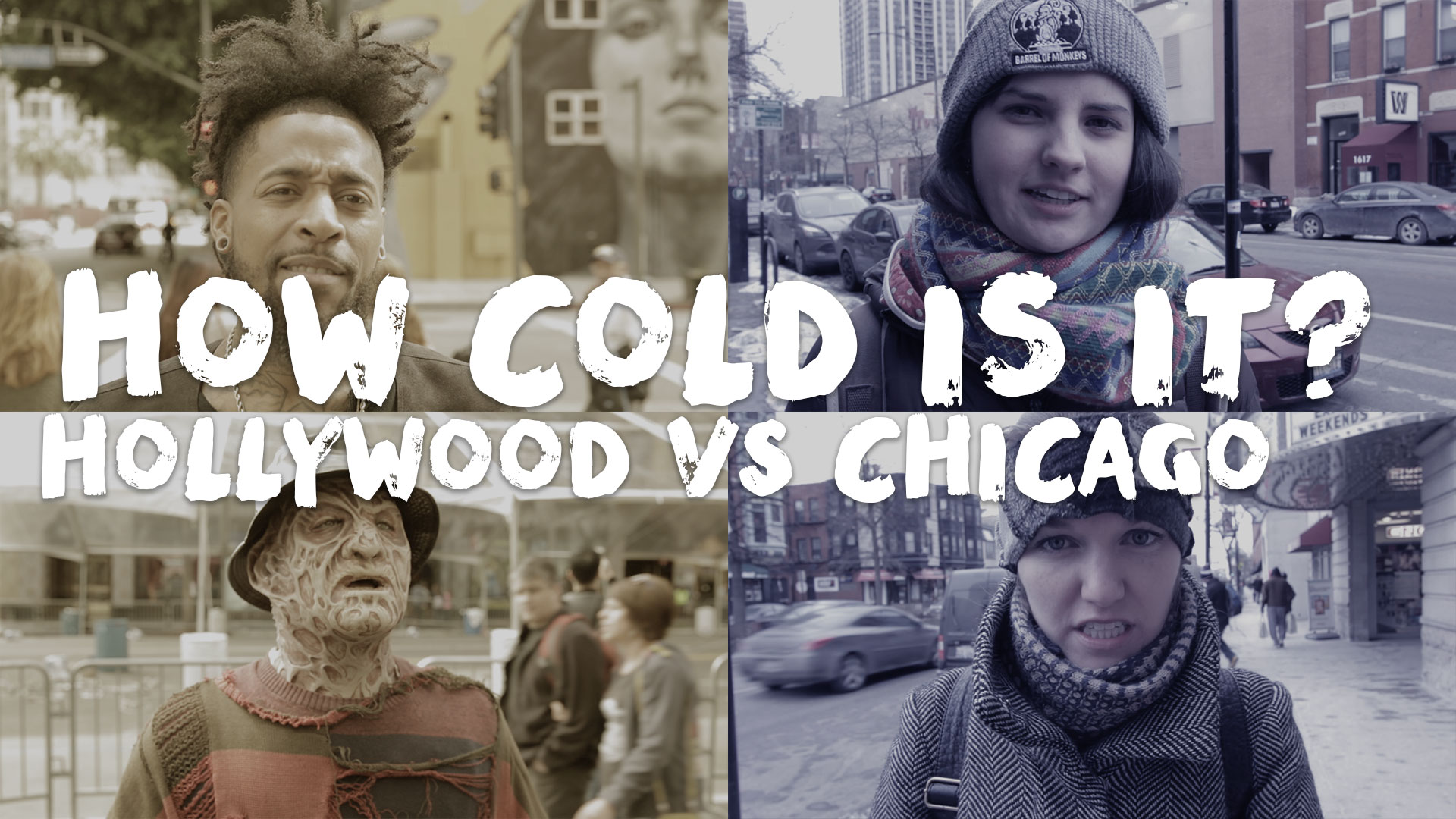 How Cold Is It? Hollywood vs Chicago