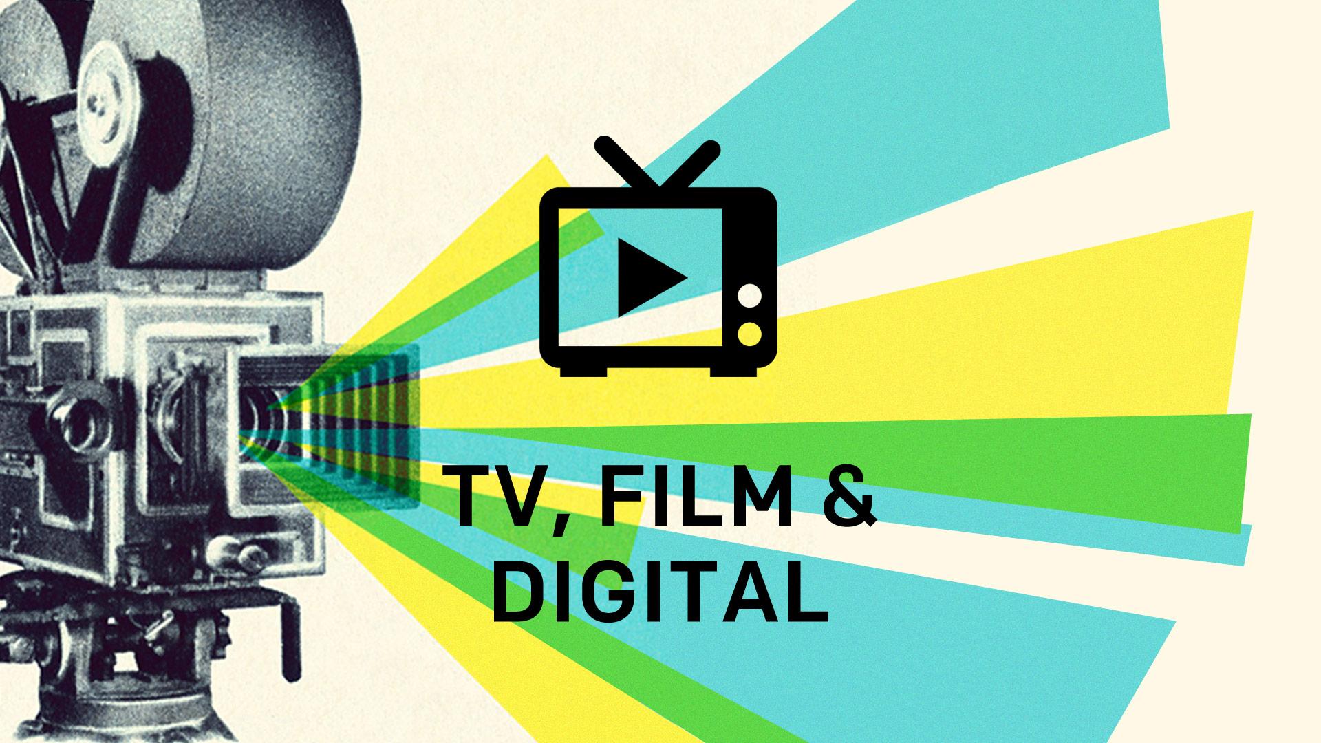 TV, Film & Digital
