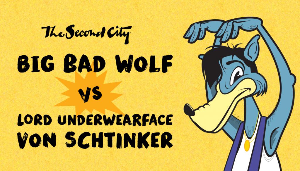Big Bad Wolf vs. Lord Underwearface