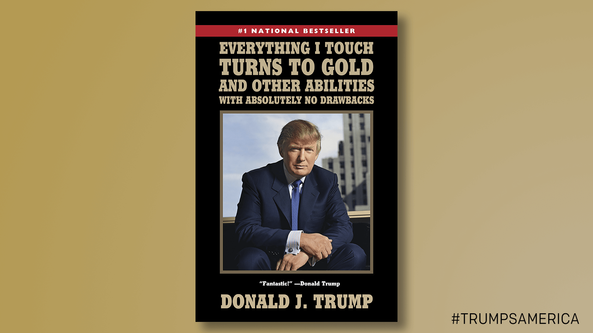 The Complete Works of Donald J. Trump: Books That Aren't Boring