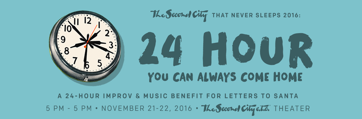 Second City's 24 Hour 2016: You Can Always Come Home
