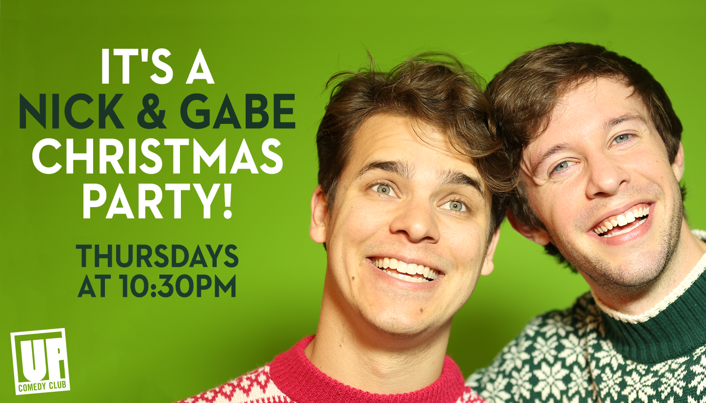 It's a Nick & Gabe Christmas Party!
