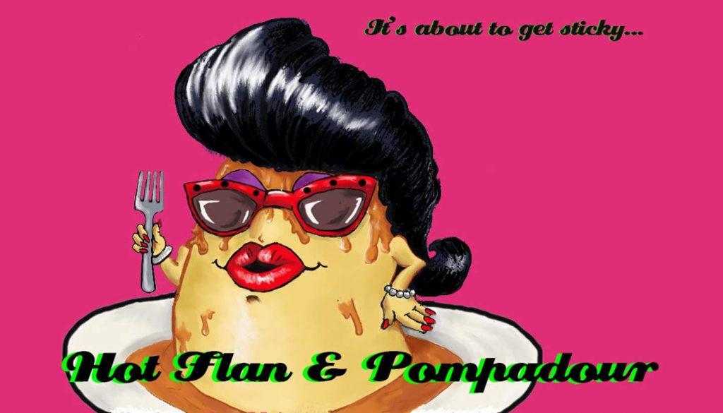 Hot Flan & Pompador 1440 x 823