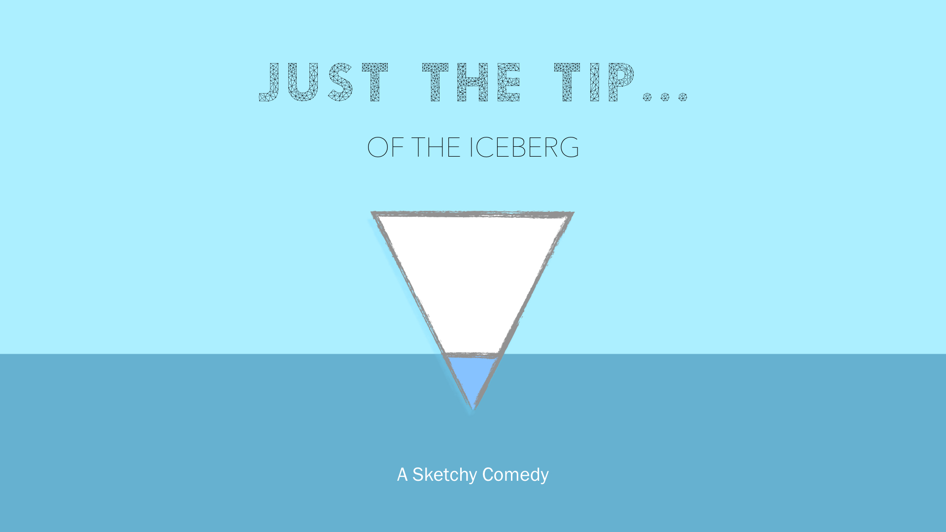 Just the Tip…of the Iceberg