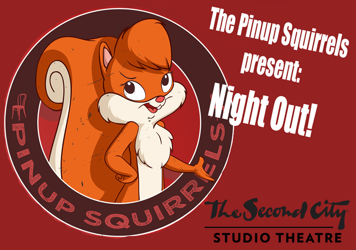 Pin Up Squirrels present: Night Out