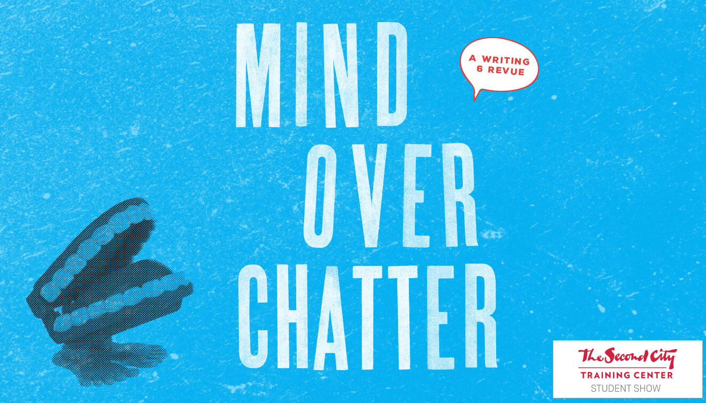 Mind Over Chatter