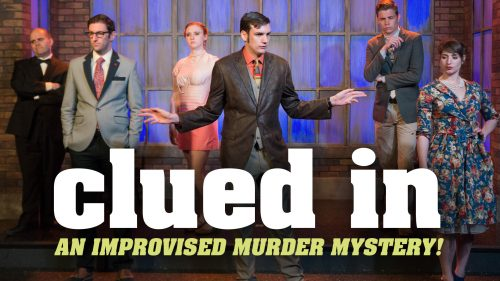 Clued-In; An Improvised Murder Mystery
