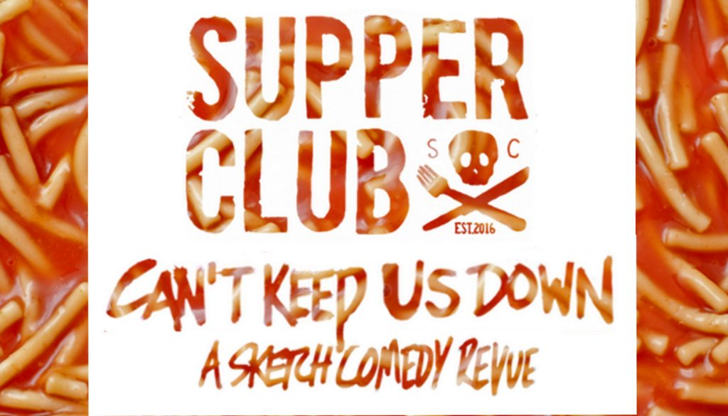 Supper Club: Can't Keep Us Down