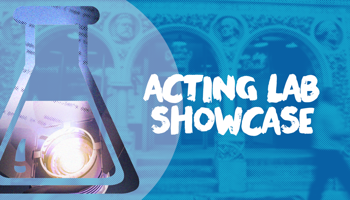 Acting Lab Showcase