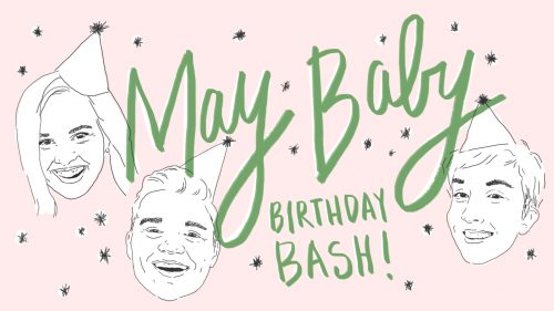 One Night Only: May Baby Birthday Bash